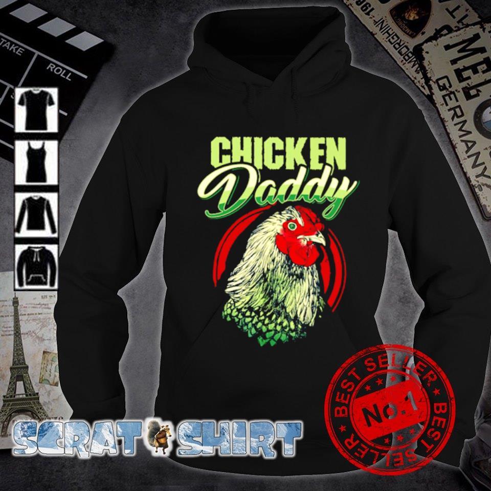 Chicken Daddy s hoodie