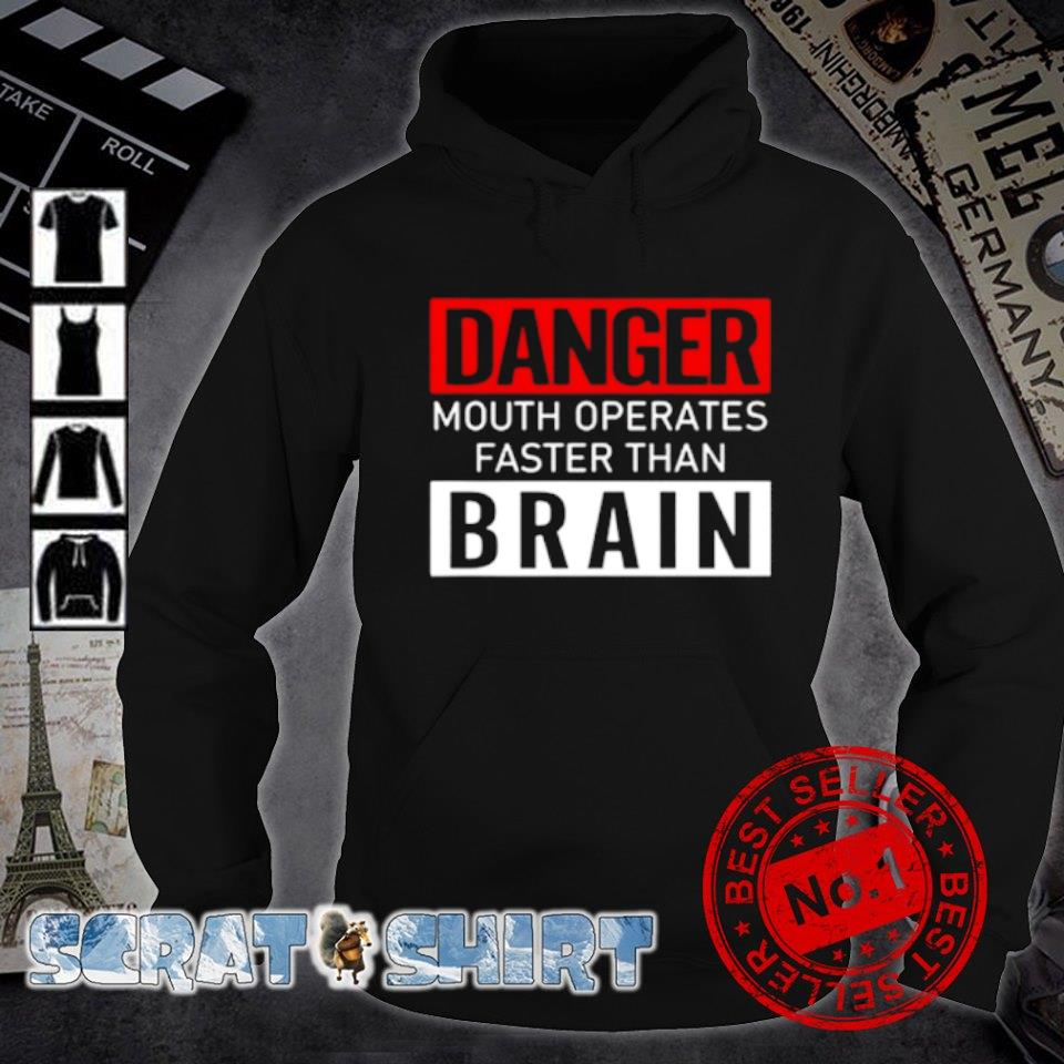 Danger mouth operates faster than brain s hoodie