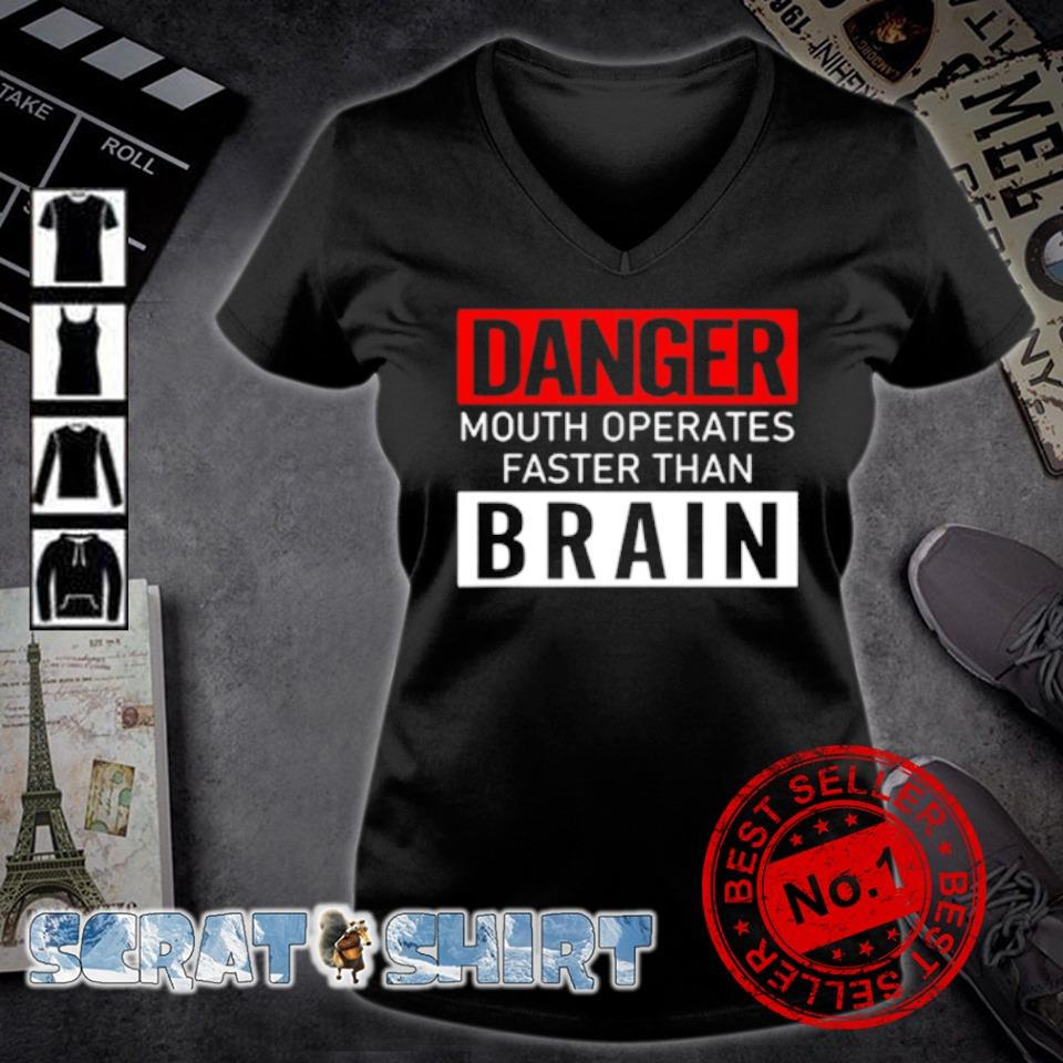 Danger mouth operates faster than brain s v-neck t-shirt