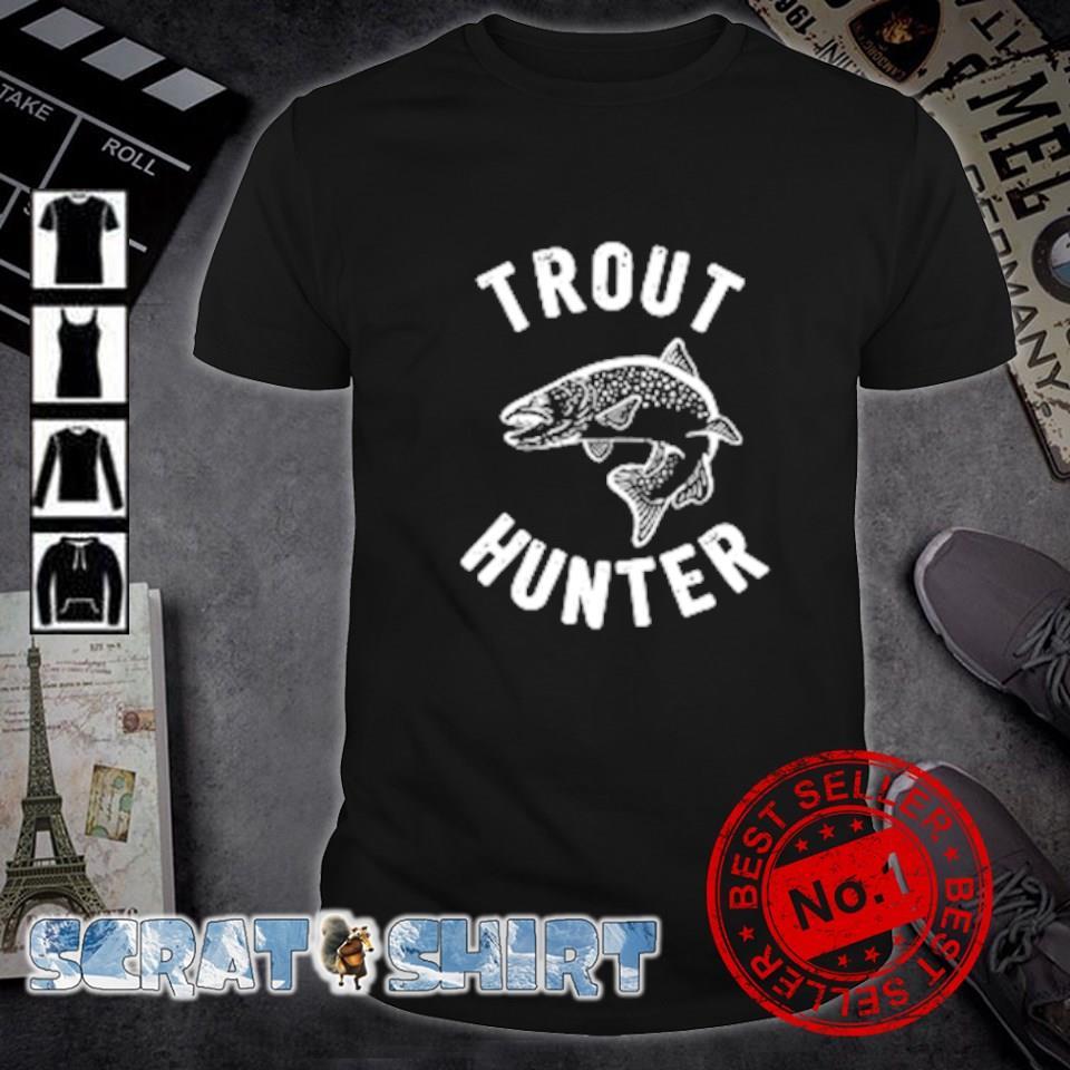 Fly fishing trout hunter shirt