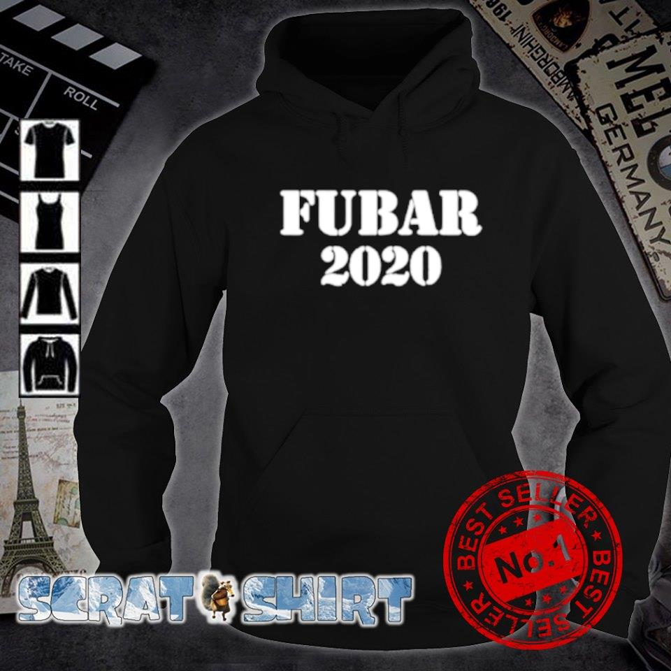 Fubar 2020 s hoodie