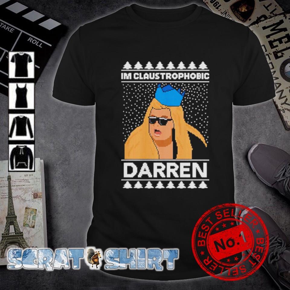 Gemma Collins Im claustrophobic darren Christmas shirt