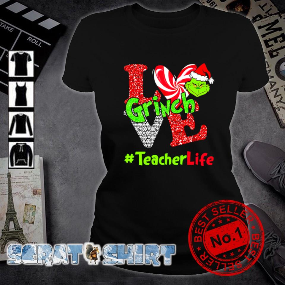 Grinch love teacher life Christmas s ladies-tee