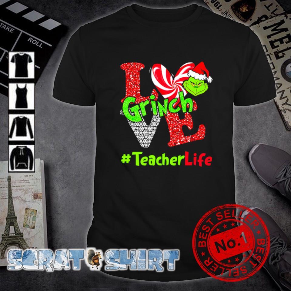 Grinch love teacher life Christmas shirt