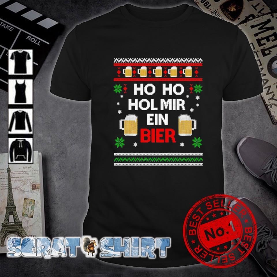 Ho Ho Hol mir ein bier Christmas shirt