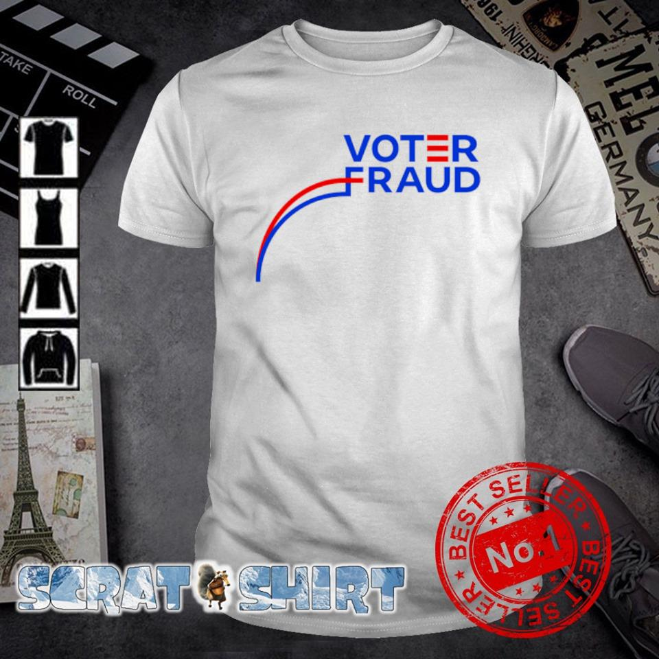 Joe Biden voter fraud shirt