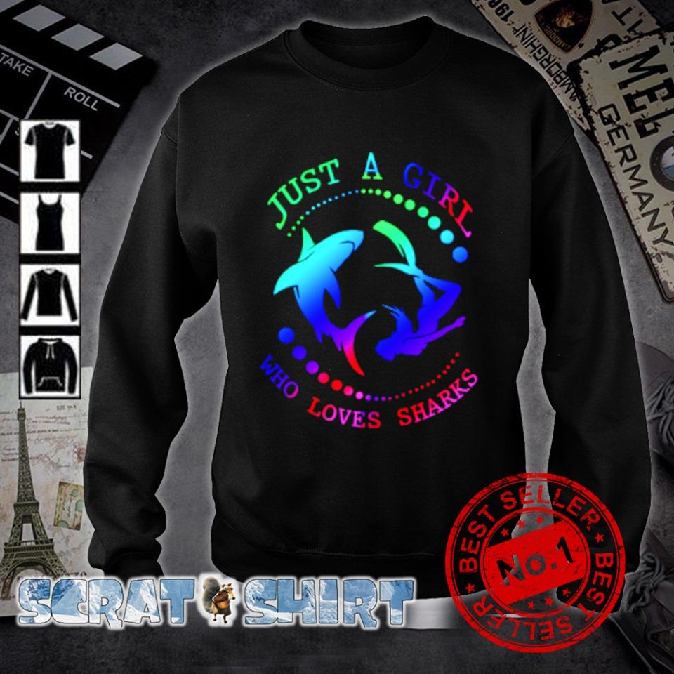Just a girl who loves sharks s sweater