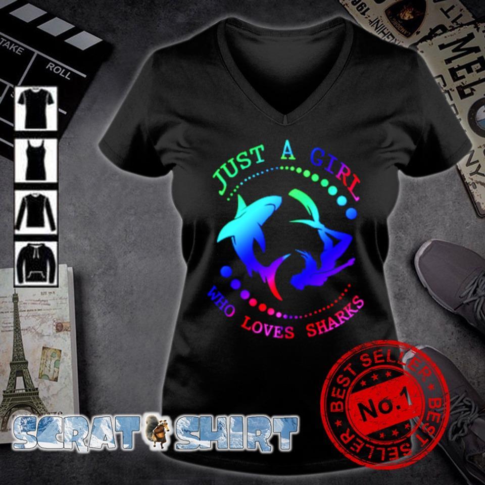 Just a girl who loves sharks s v-neck t-shirt