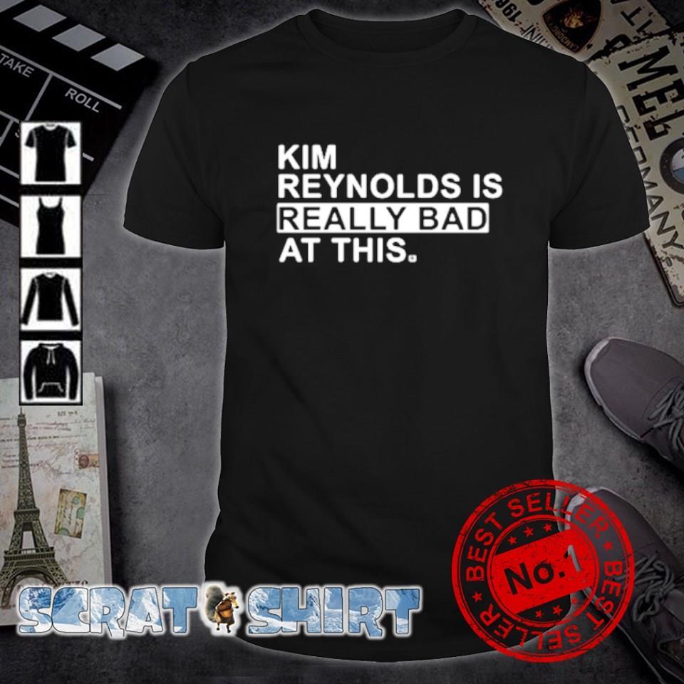 Kim Reynolds is really bad at this shirt