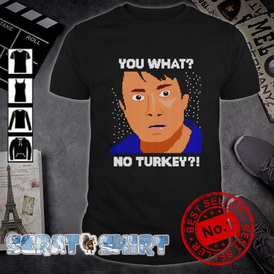 Mark Peep show you what no turkey Christmas shirt