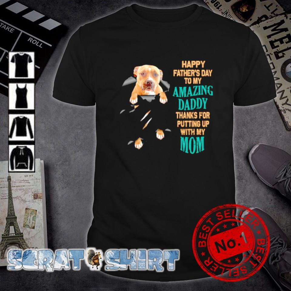 Pitbull happy father's day amazing daddy shirt