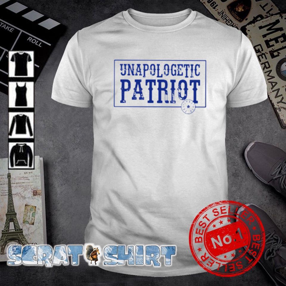 Unapologetic Patriot shirt