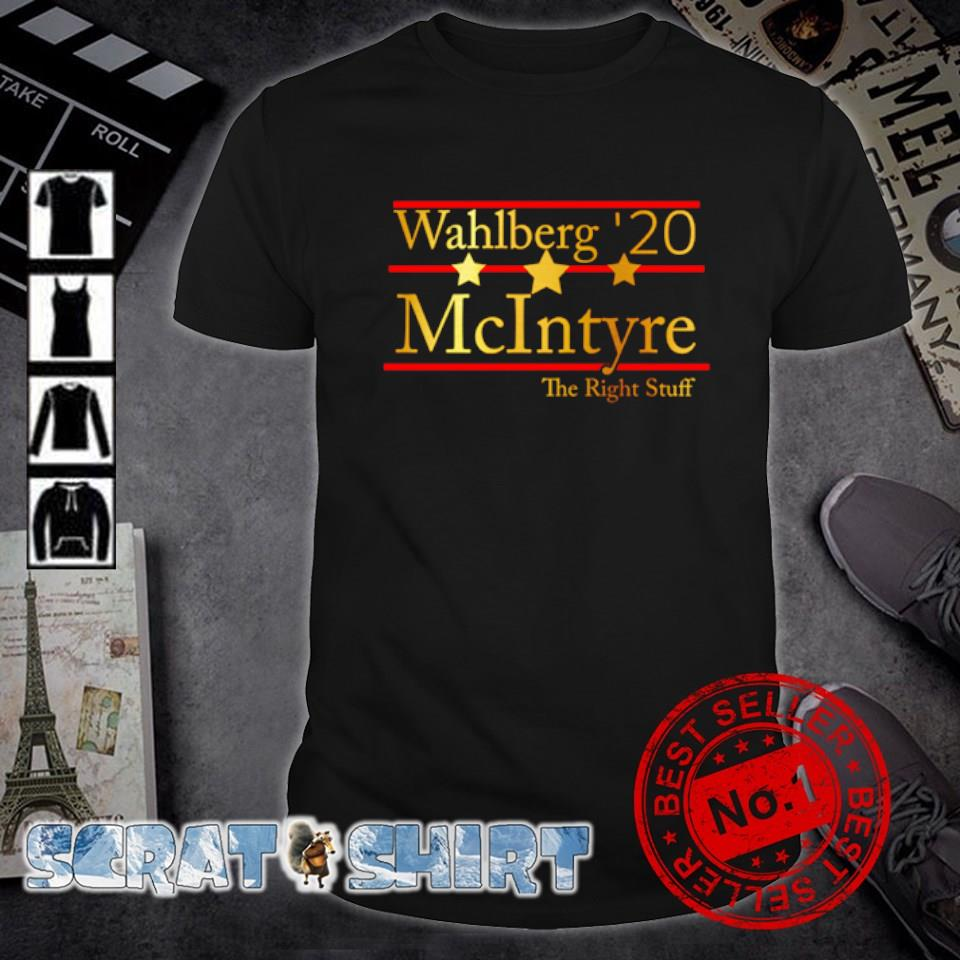 Wahlberg Mcintyre 2020 the right stuff shirt