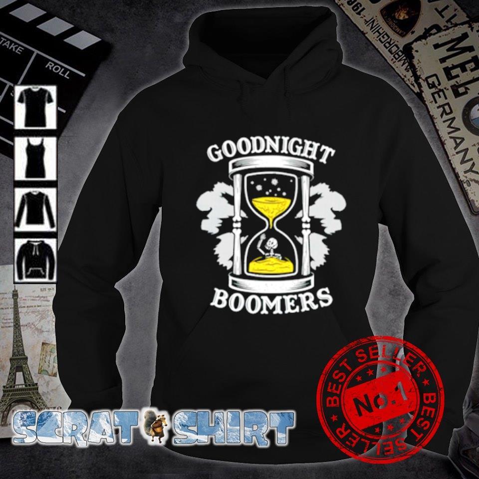 Goodnight boomers s hoodie