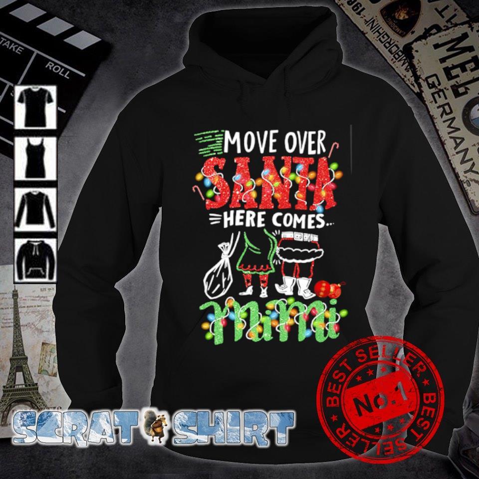 Move over Santa here comes Mimi Christmas s hoodie