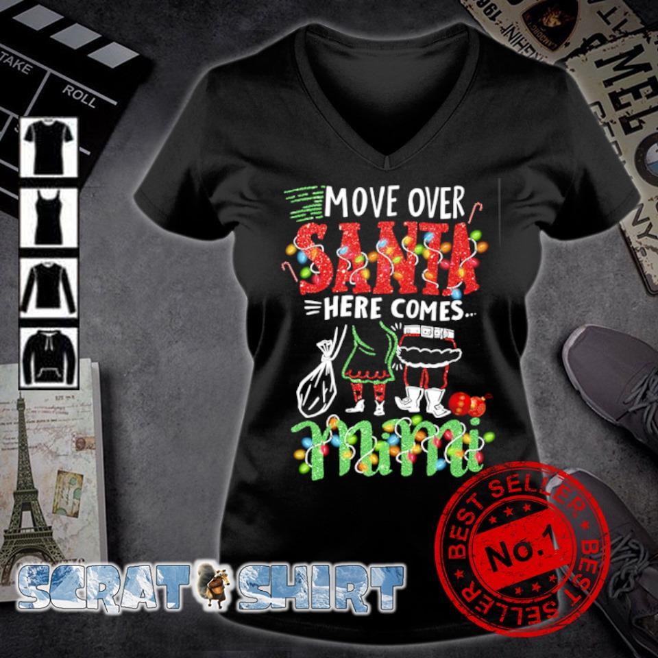 Move over Santa here comes Mimi Christmas s v-neck t-shirt