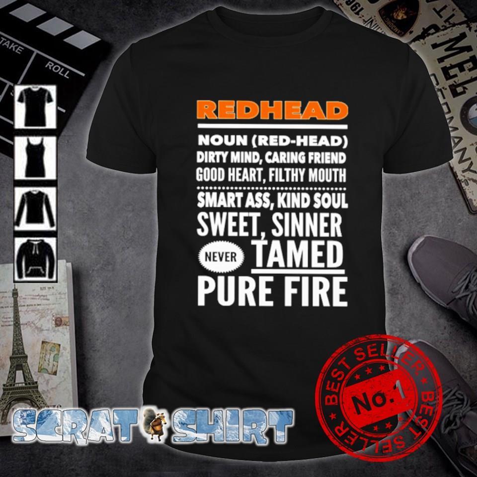 Redhead dirty mind caring friend smartass kind soul sweet sinner shirt