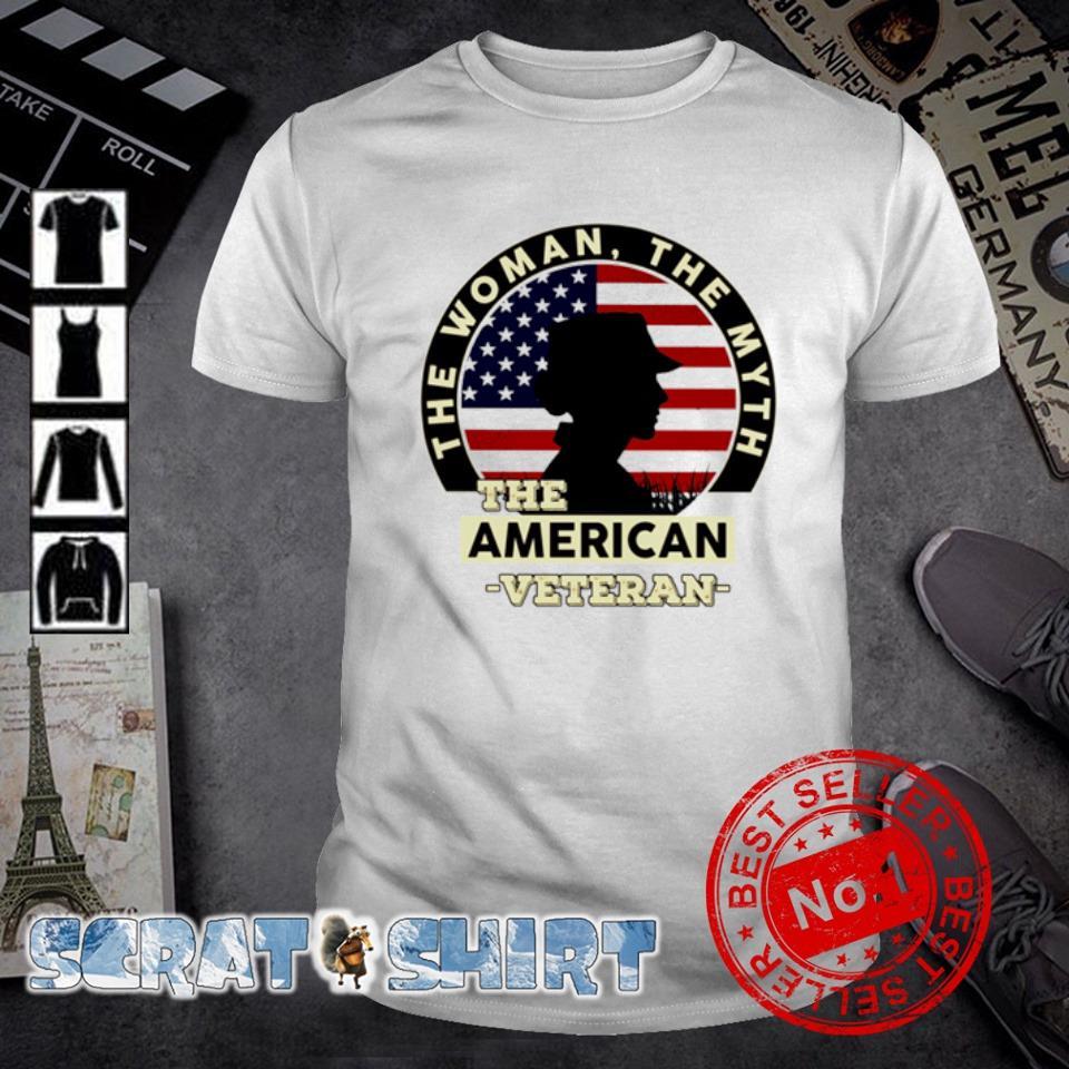 The woman the myth the American Veteran shirt