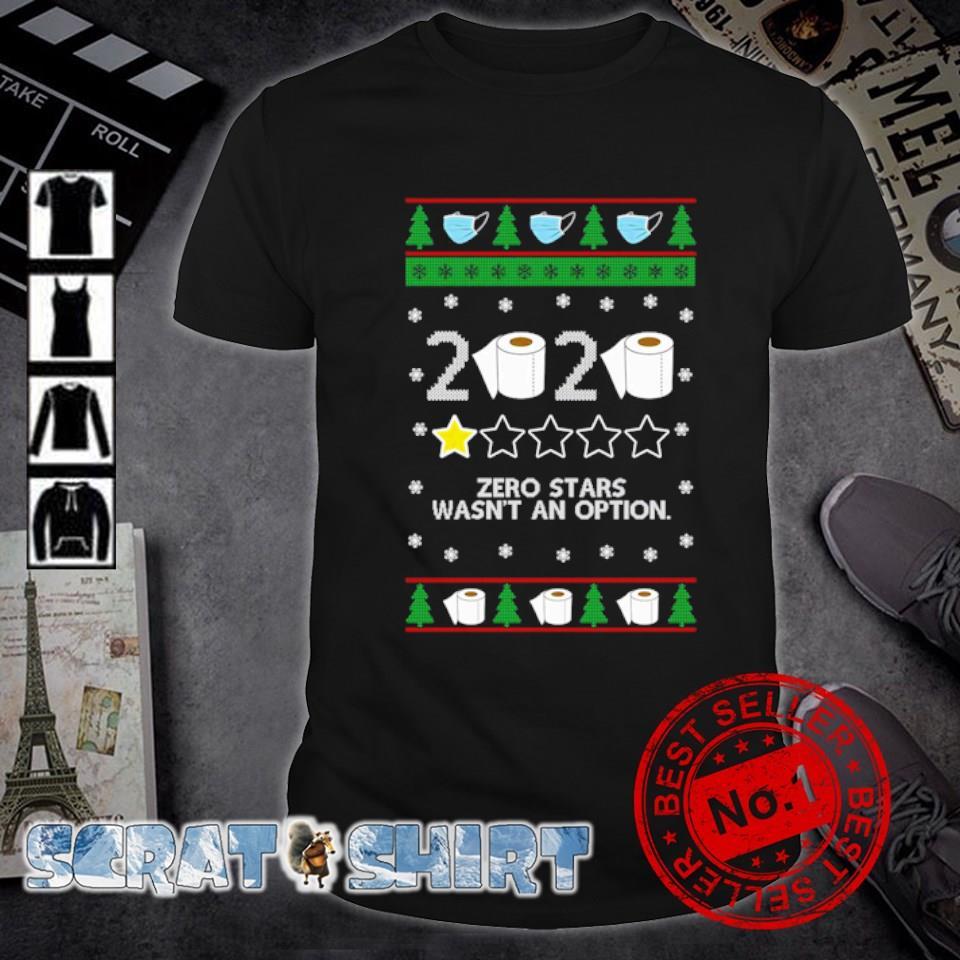 Toilet paper 2020 zero stars wasn't an option ugly Christmas shirt