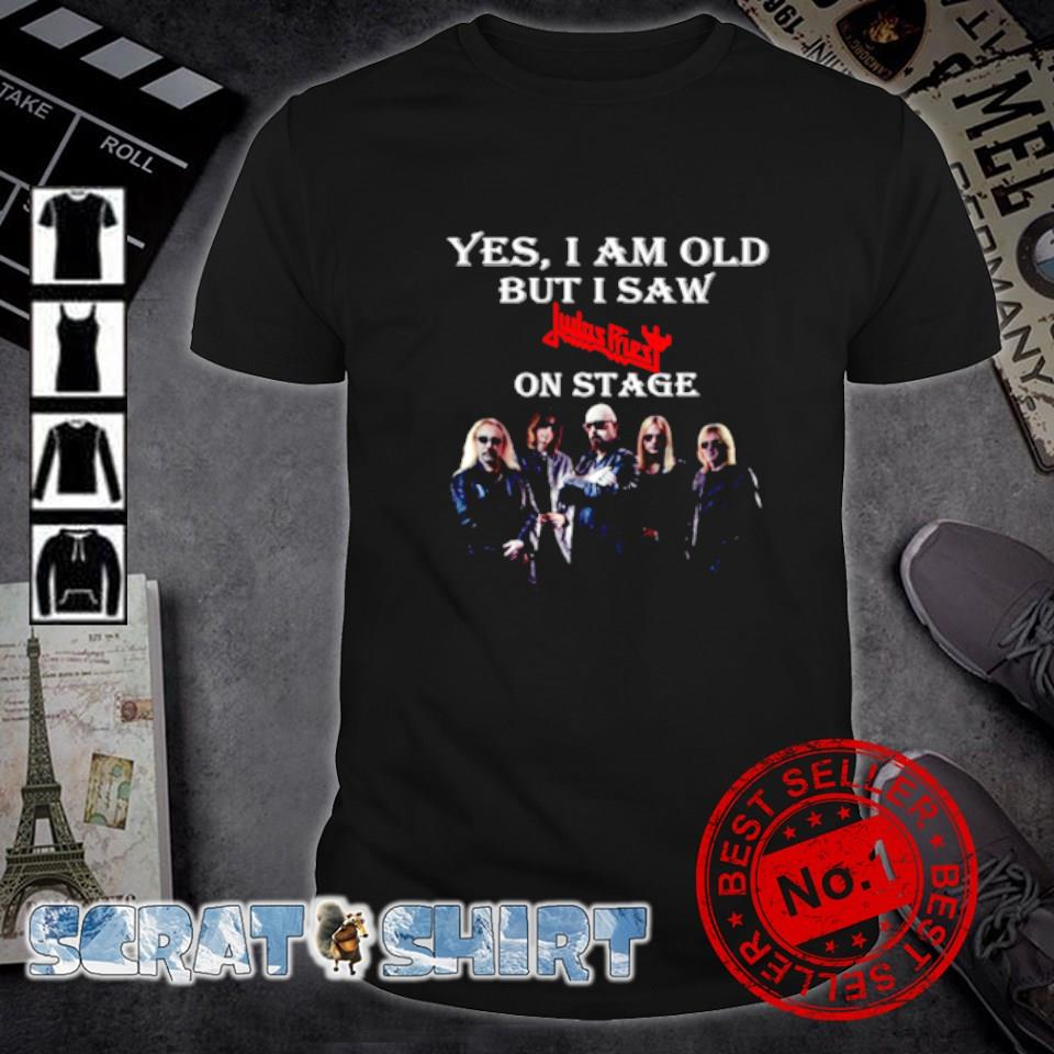 Yes I am old but I saw Judas Priest on stage shirt
