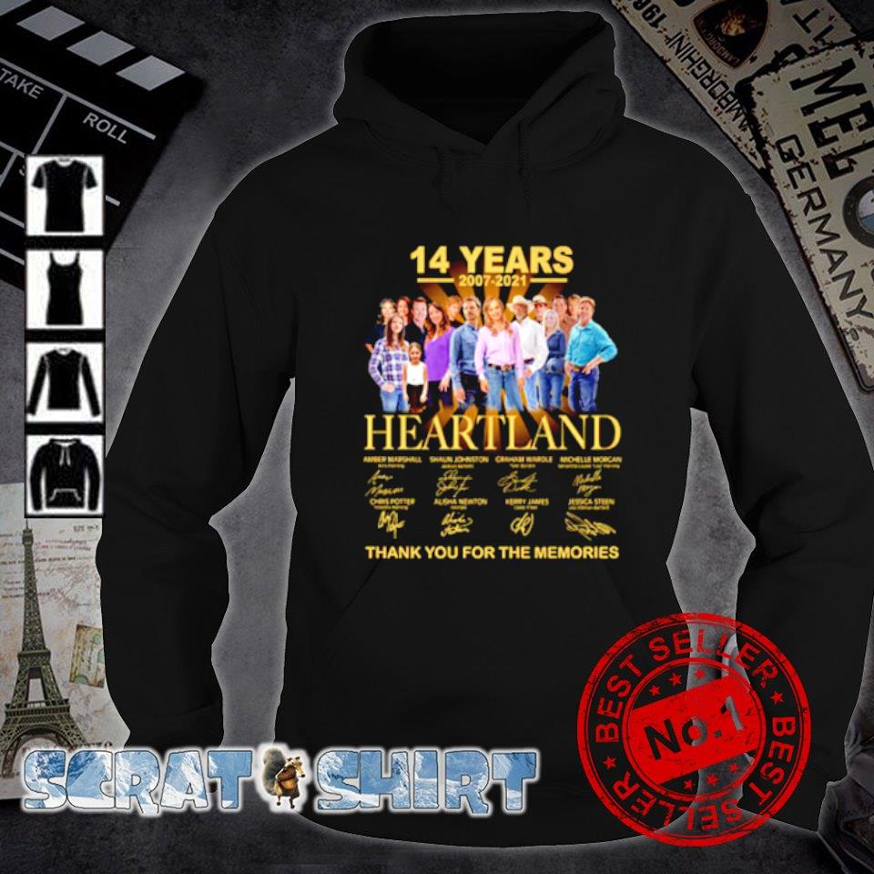 14 years 2007 2021 Heartland thank you for the memories s hoodie