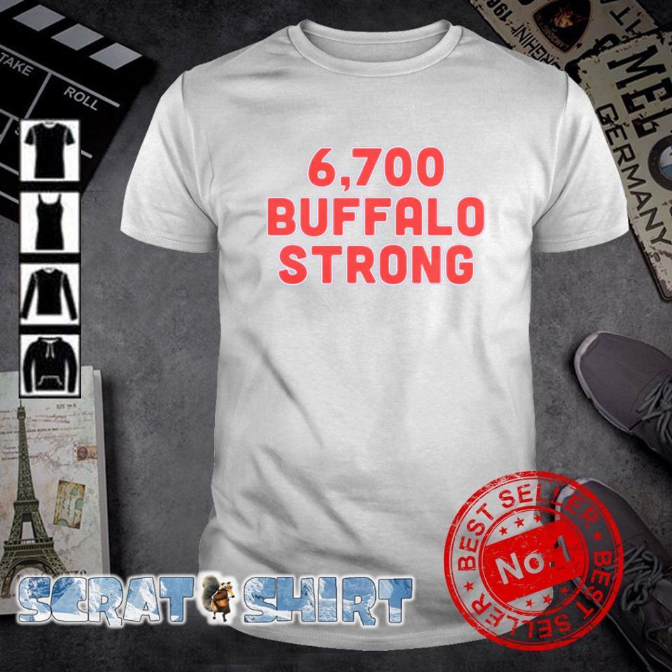 6700 Buffalo strong shirt