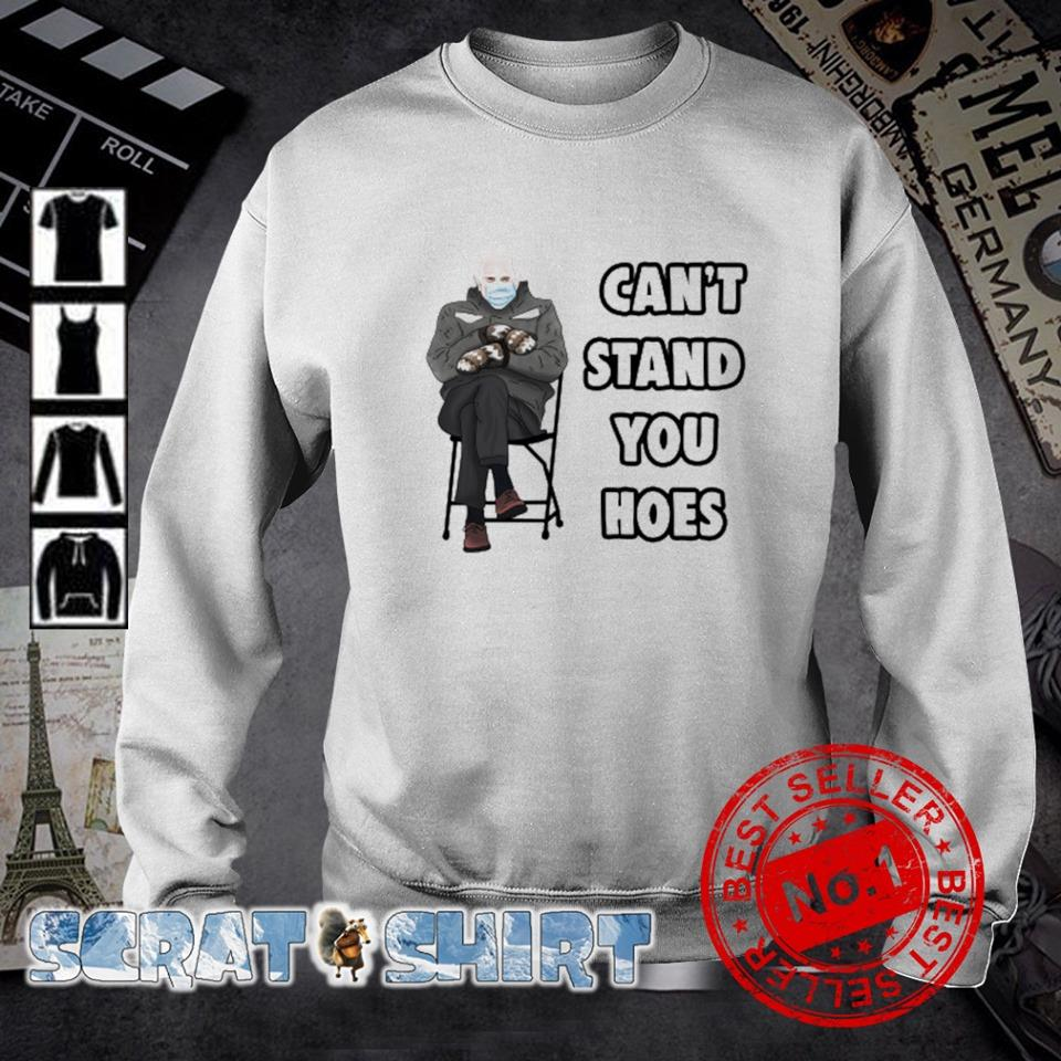 Can't stand you hoes Bernie Sanders mittens s sweater