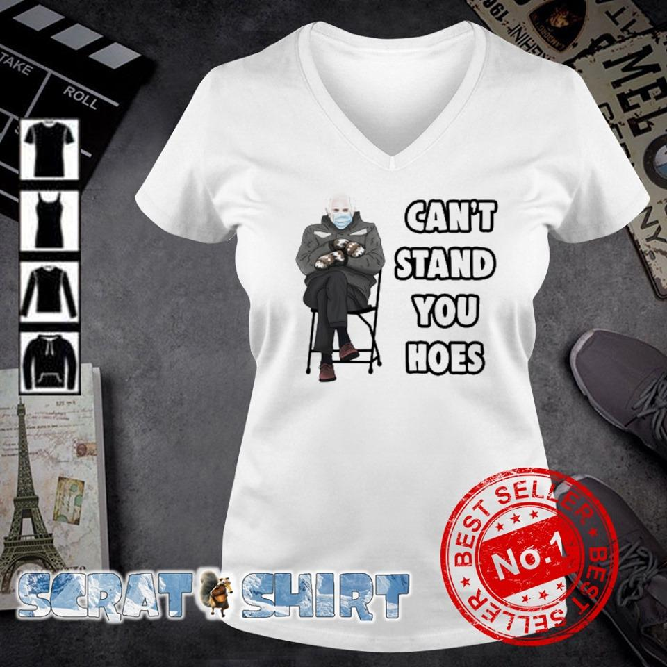 Can't stand you hoes Bernie Sanders mittens s v-neck t-shirt