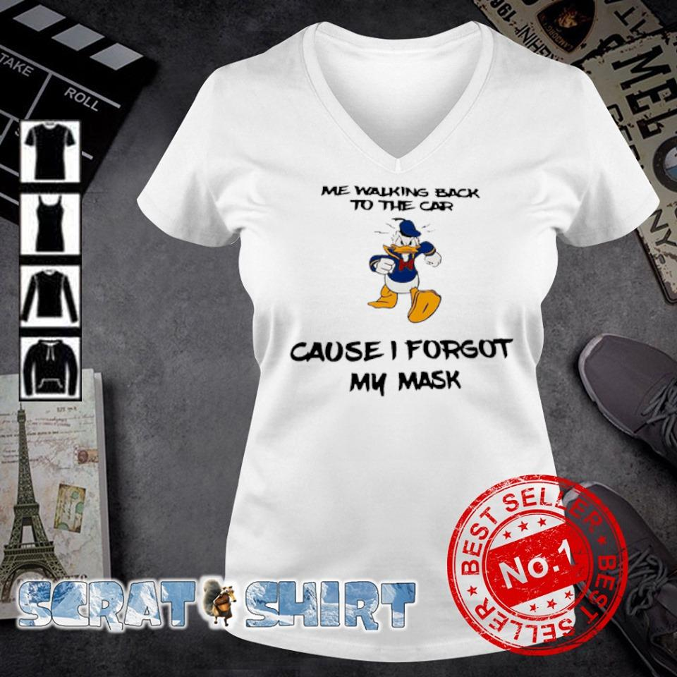 Donald Duck me walking back to the car cause I forgot my mask s v-neck t-shirt
