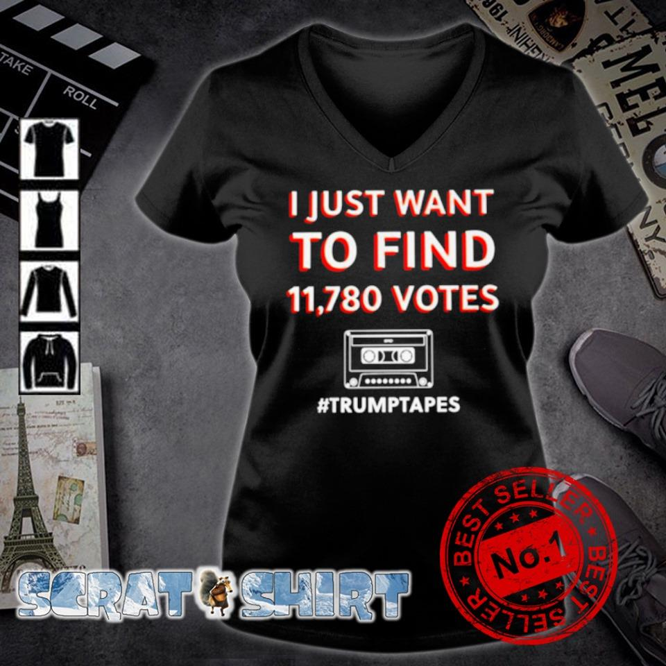 I just want to find 11780 votes Trump tapes s v-neck t-shirt