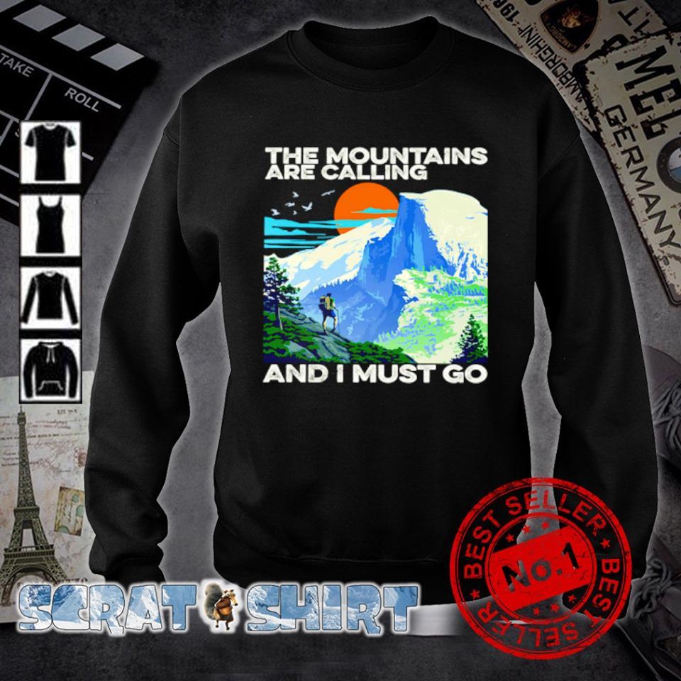 The mountains are calling and I must go s sweater