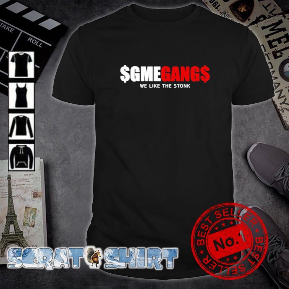 GameStop GmeGang we like the stonk shirt
