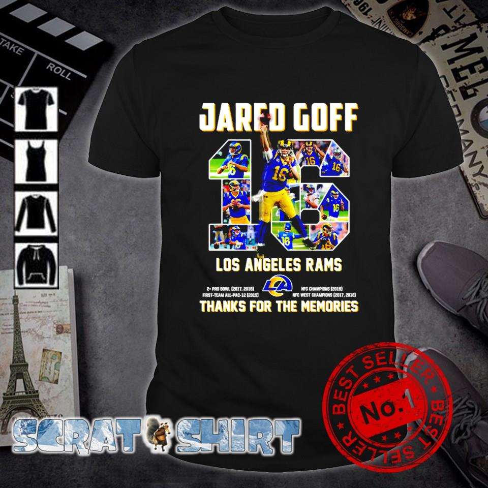 Jared Goff 16 Los Angeles Rams thanks for the memories shirt